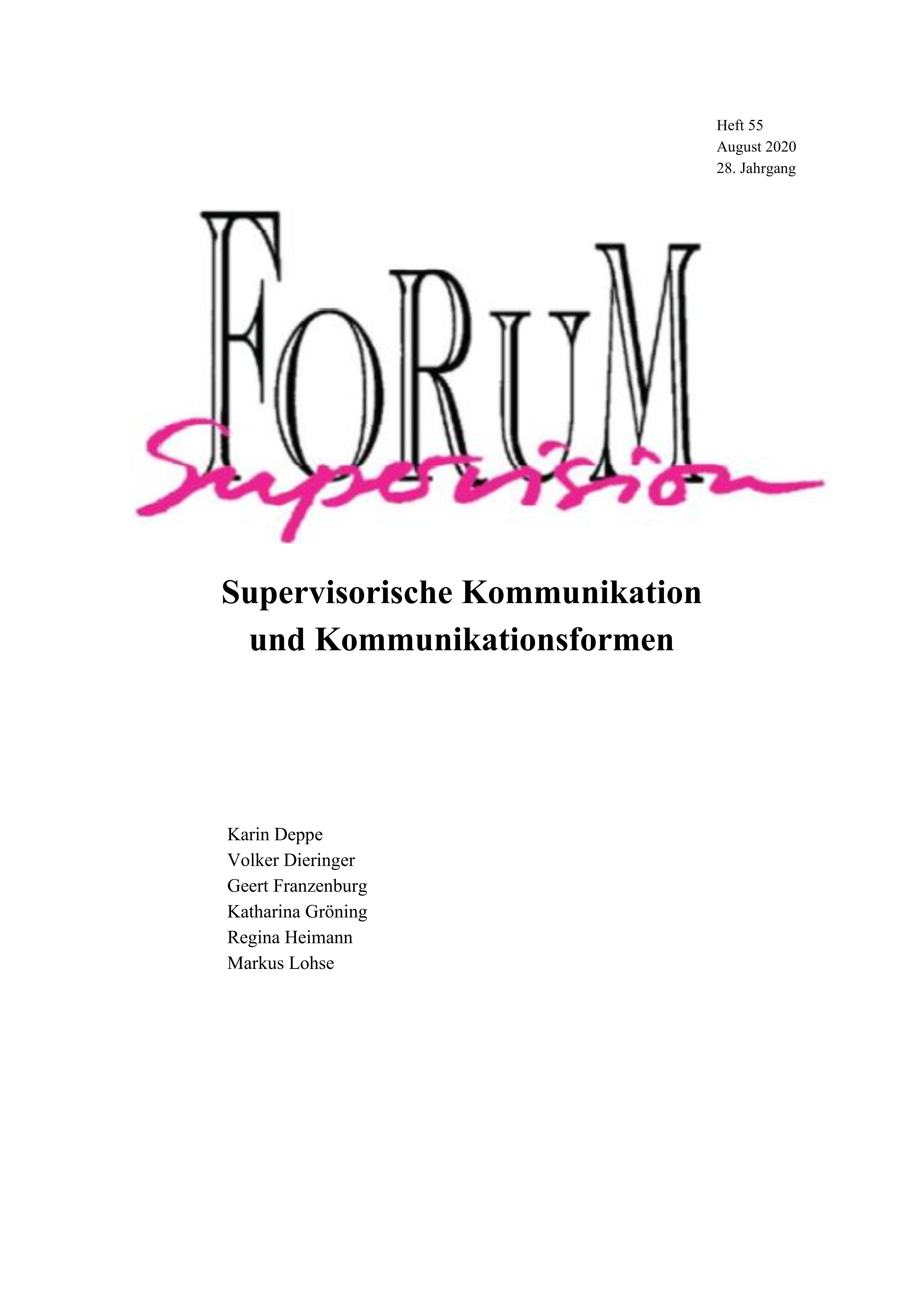 Ansehen 2020: Heft 55 - Supervisorische Kommunikation und Kommunikationsformen