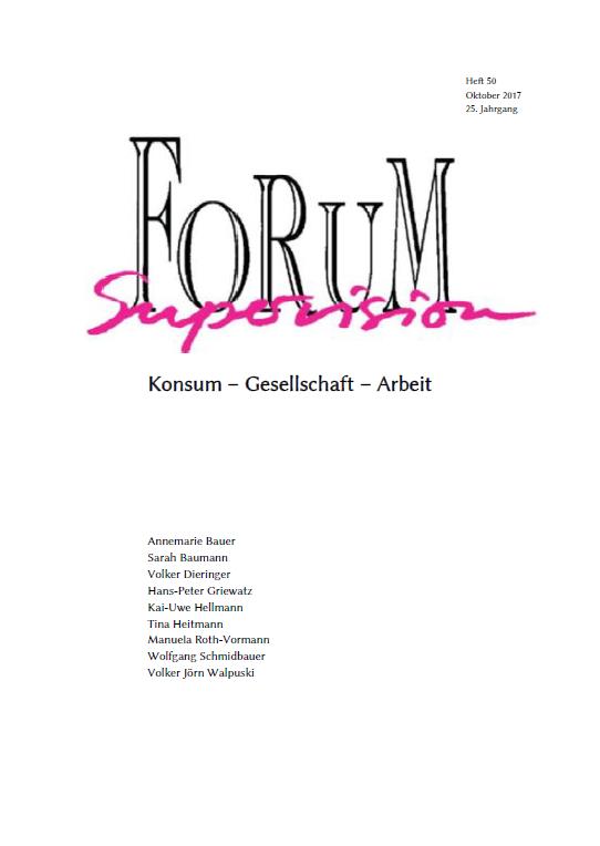 Ansehen 2017: Heft 50 - Konsum - Gesellschaft - Arbeit