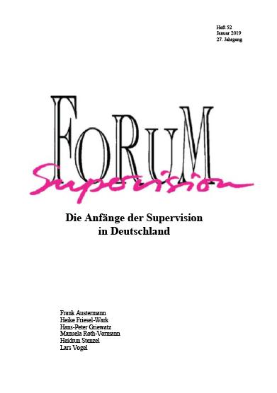 Ansehen 2019: Heft 52 - Die Anfänge der Supervision in Deutschland