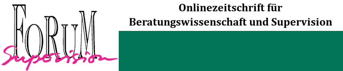 FoRuM Supervision - Onlinezeitschrift für Beratungswissenschaft und Supervision